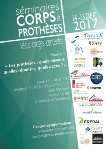 Séminaire Séance 4: Corps et prothèses : Les prothèses : quels besoins, quelles réponses, quels accès ? @ Salle Ourisson, Institut Lebel (Université de Strasbourg) | Strasbourg | Grand Est | France